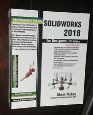 Solidworks 2018 for Designers, 16th Edition, by Sham Tickoo, ISBN: 9781640570092
