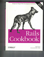 Cookbooks (o'Reilly): Rails Cookbook by Rob Orsini (2007, Paperback)