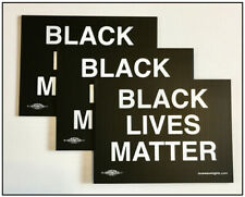 "Three (3) Black Lives Matter yard signs without stakes. 9""x12"", highly visible"