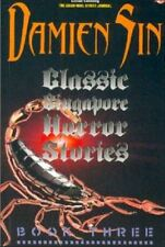 Classic Singapore Horror Stories Book Three by Damien Sin