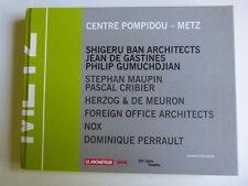 centre Pompidou Metz Shigeru BAN, Jean De GASTINES, Philip GUMUCHDJIA architects