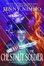 NEW The MagicianTrilogy: The Chestnut Soldier Book 3 by Jenny Nimmo HB