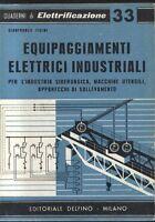 EQUIPAGGIAMENTI ELETTRICI INDUSTRIALI di Gianfranco Figini 1960 Delfino