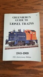 Greenberg's Guide to Lionel Trains 1945 -1969 10th Anniversary Edition