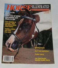 HORSE ILLUSTRATED SEPTEMBER 1991 - THE SPECTACULAR SPOTTED SADDLE HORSE
