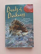 Deeds of Darkness by Mel Starr The Chronicles of Hugh de Singleton, Surgeon