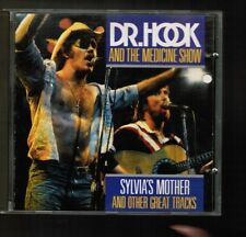 ** DR. HOOK AND THE MEDICINE SHOW *** SYLVIA'S MOTHER AND OTHER GREAT TRACKS **