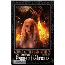 Die Welt von Game of Thrones Gewalt Götter u. Intrigen Stefan Servos TV FANTASY