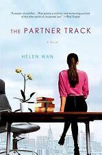 The Partner Track : A Novel by Helen Wan (2014, Paperback)