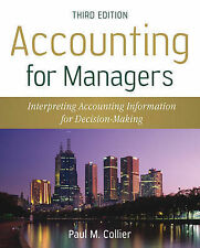 Accounting for Managers: Interpreting Accounting Information for Decision Makin…