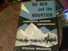 The Men and the Mountain Fremont's Fourth Expedition by William Brandon bill14