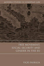 Free Movement, Social Security and Gender in the EU (Modern Studies in European