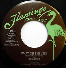 The BON-AIRES 45 What Did She Use? / The Angels Sang FLAMINGO lbl DOO WOP mg1402