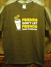 DUNKIN DONUTS COFFEE ~ MED ~ Friends Don't Let Friends Drink STARBUCKS ~ T Shirt
