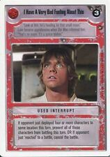 Star Wars CCG A New Hope Unlimited WB I Have A Very Bad Feeling About This
