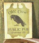 VINTAGE COLONIAL STYLE OLDE CROW PUBLIC PUB 1721 BEER BAR 8 X 10 CANVAS SIGN