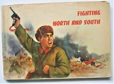 FIGHTING NORTH AND SOUTH, Foreign Languages Press Peking 1972