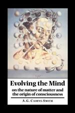 Evolving the Mind: On the Nature of Matter and the Origin of Consciousness, Cair