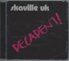 SKAVILLE UK - DECADENTE (SIGILLATO CD) - MOON CD 111