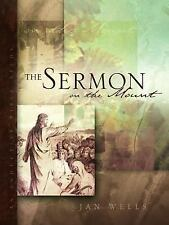 The Sermon on the Mount by Jan Wells (2003, Hardcover)