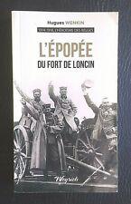 GUERRE 14/18, BELGIQUE: L' épopée du Fort de LONCIN (monographie 2018)