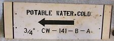 Old industrial 8x24 POTABLE WATER COLD arrow old black white metal sign FREE S/H