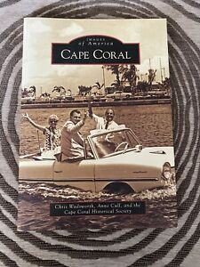 Images of America: Cape Coral, Florida ~ History