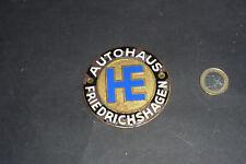 Alte Auto / Oldtimer Plakette Autohaus HE Heinrich Erdmann Friedrichshagen