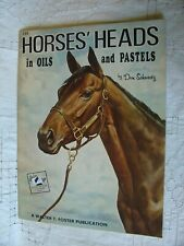Horses Heads in Oils Pastels VTG Walter Foster Art Book Don Schwartz Paint Draw