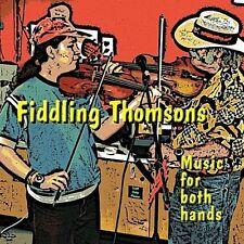 Ryan Thomson - Fiddling Thomsons Music for Both Hands [New CD]