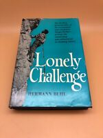 Lonely Challenge by Hermann Buhl 1956 Hardback 1st Ed