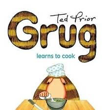 Grug Learns to Cook by Ted Prior (Paperback, 2009) Kids Cooking Small Paperback