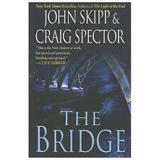 The Bridge by John Skipp (2013, Paperback)