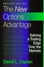 The New Options Advantage: Gaining a Trading Edge Over the Markets, Revised Edit