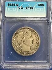 1915 D Barber Silver Half Dollar 50C Icg Xf45 Ef Extra Fine