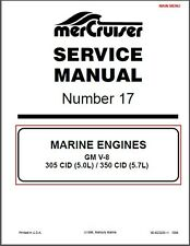 93-97 MerCruiser # 17 GM V8 305 & 350 CID (5.0L, 5.7L) Engines Service Manual CD