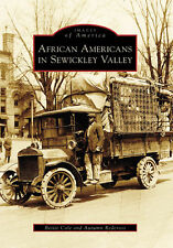 African Americans in Sewickley Valley [Images of America] [PA]