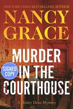 Murder In The Courthouse by Nancy Grace SIGNED / AUTOGRAPHED 1st Edition