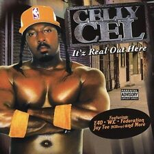 Celly Cel-It`Z Real Out Here  CD NEW