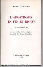 Interlandi E.; L'APOSTROFO IN FIN DI RIGO ? ; Tringale Ed. 1975 AUTOGRAFO