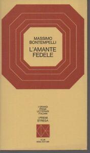 Premio Strega 1953 - L'amante fedele - Massimo Bontempelli - CDE