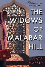 A Mystery of 1920s Bombay: The Widows of Malabar Hill 1 by Sujata Massey (2018,