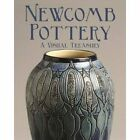 Newcomb Pottery and Craftworks - Paperback NEW Suzanne Ormond( 2013-03-01