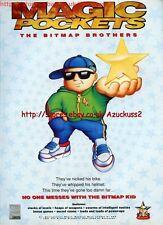 "Magic Pockets ""The Bitmap Brothers"" 1991 Magazine Advert #5593"