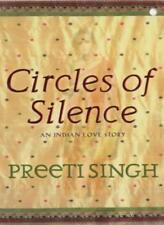 Circles of Silence By Preeti Singh. 9780340820285