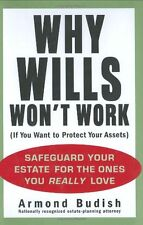 Why Wills Wont Work (If You Want to Protect Your