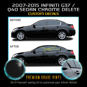 Fit 07-15 Infiniti G35 G37 Q40 Sedan Window Chrome Delete Blackout Glossy Black
