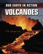 Volcanoes (Our Earth in Action)-ExLibrary