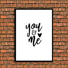you and me love quote a4 gloss print Picture unframed