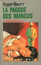 Fleuve Noir L'Aventurier 202 - Roger Maury - La pagode des vaincus - EO 1974